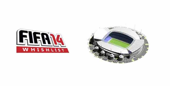 FIFA 14 WishList : Which New Stadiums the Community Want ?