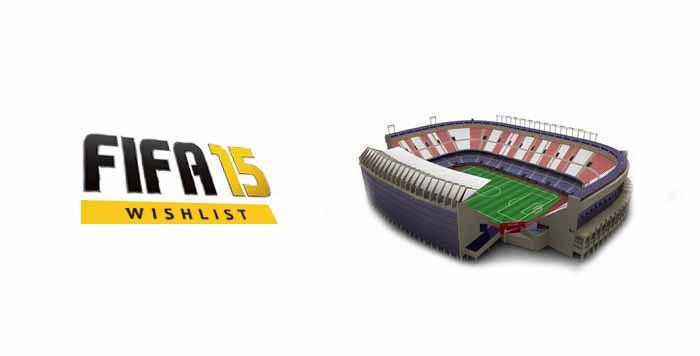 FIFA 15 Wish List : New Stadiums
