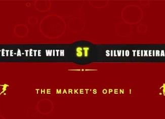 Tête-à-Tête with Silvio Teixeira: The Market's Open !