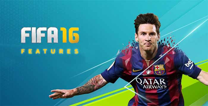 FIFA 16 Features - All you should know about the FIFA 16 Features