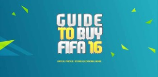 Guide to Buy FIFA 16 - Prices, Stores, Editions, Dates & More