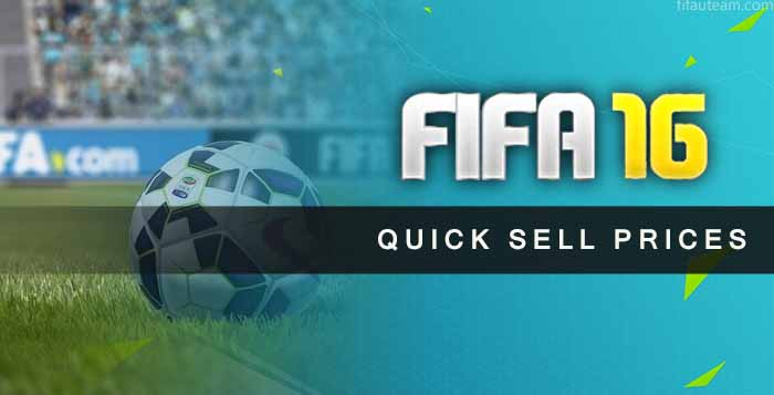 FIFA 16 Ultimate Team Quick Sell Prices