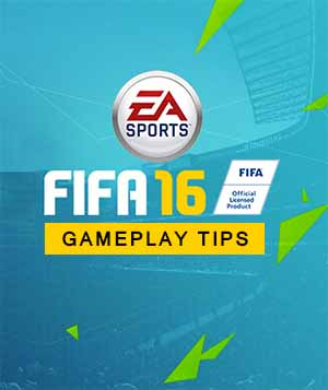 FIFA 16 Gameplay Tips