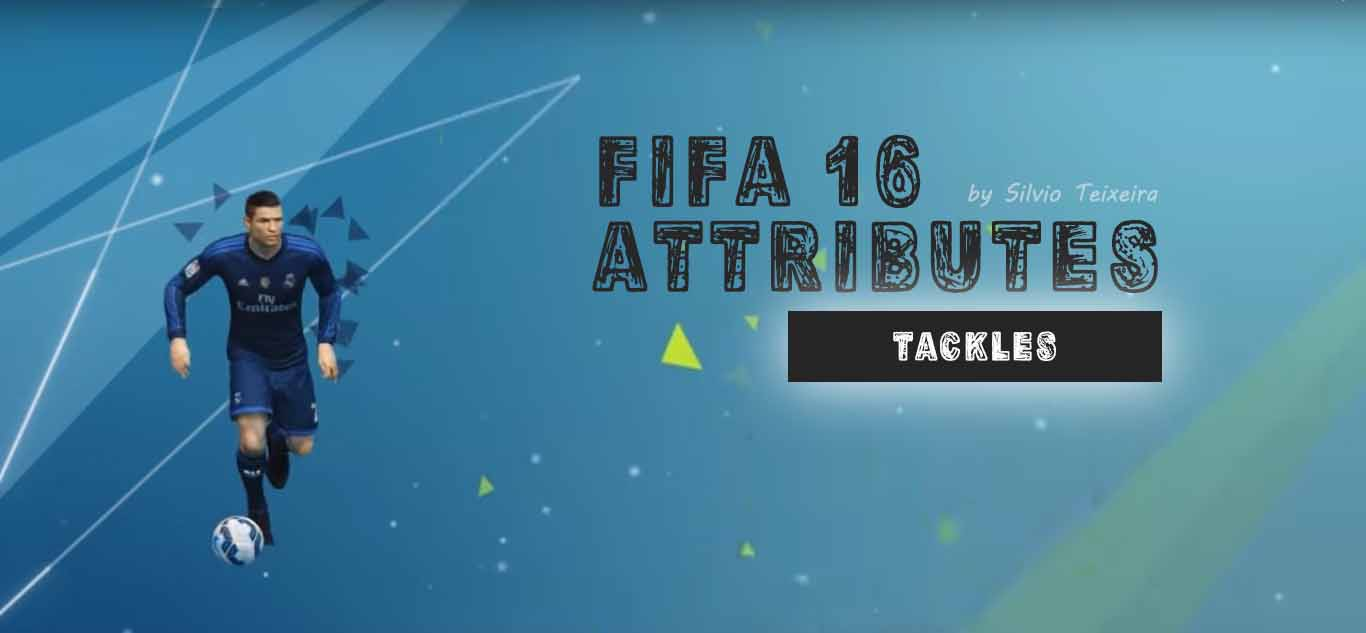 Learning about FIFA 16 attributes: Tackles