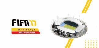 FIFA 17 Wishlist and Rumours: New Stadiums
