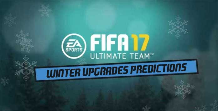 FIFA 17 Winter Upgrades Predictions