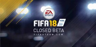 FIFA 18 Closed Beta Guide - Frequently Asked Questions