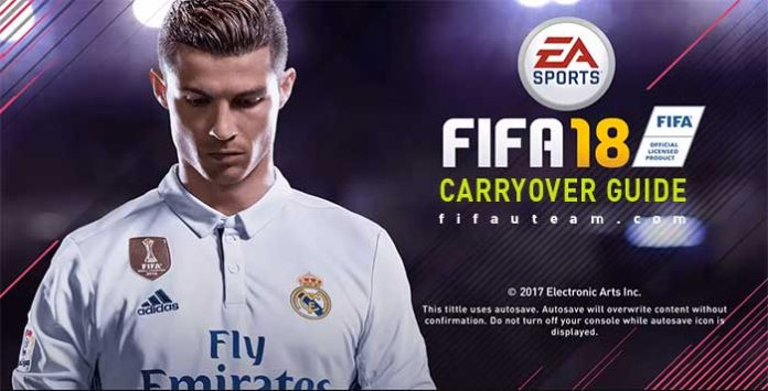 FIFA 18 Carryover Transfer Guide