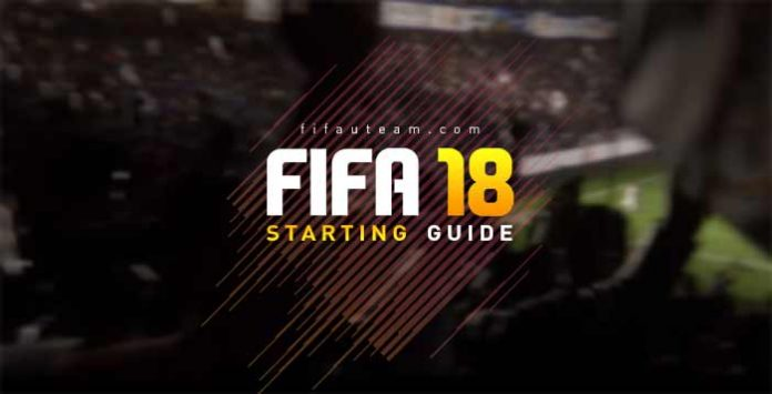 FIFA 18 Starting Guide - How to Start FUT 18?