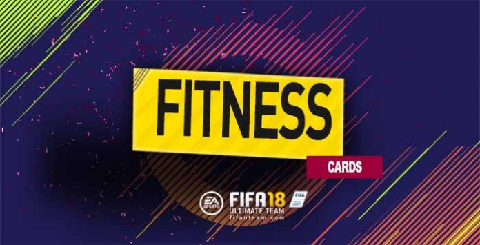 FIFA 18 Fitness Cards Guide