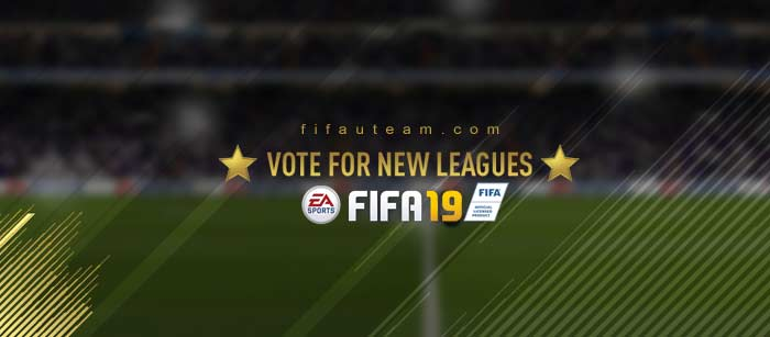 New FIFA 19 Leagues - Vote for Your Favourite Leagues
