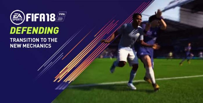 FIFA 18 Defending - Tips to Help You Transition to FIFA 18 Mechanics