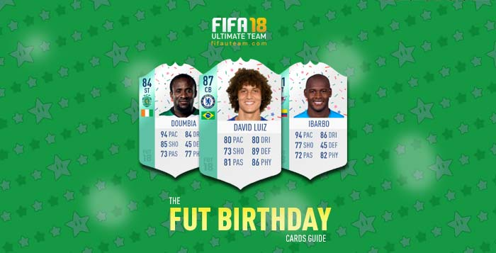 FIFA 18 Players Cards Guide - FUT Birthday Cards