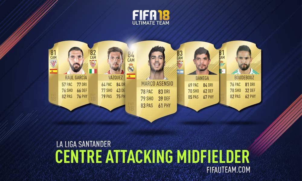 FIFA 18 LaLiga Santander Squad Guide - CAM