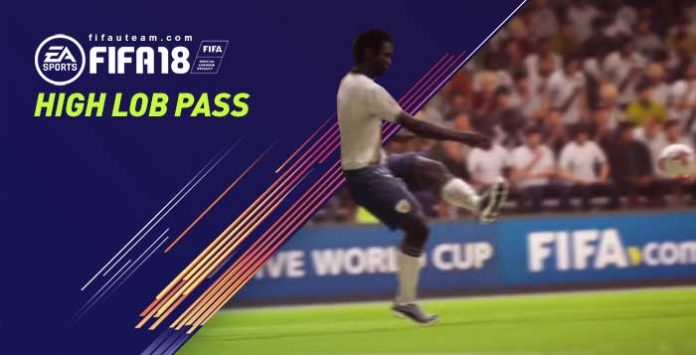 FIFA 18 High Lob Pass Tutorial
