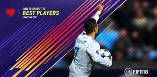 How to Choose the Best FIFA 18 Players for Your Team