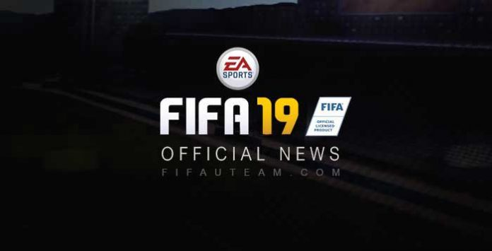 Official FIFA 19 News - Everything about EA Sports FIFA 19