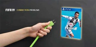 FIFA 19 Connection Problems Troubleshooting Guide