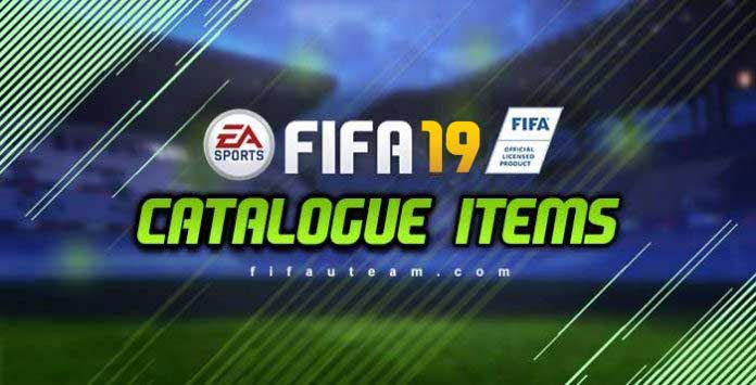 FIFA 19 Catalogue Items - Complete List for FIFA 19 Ultimate Team