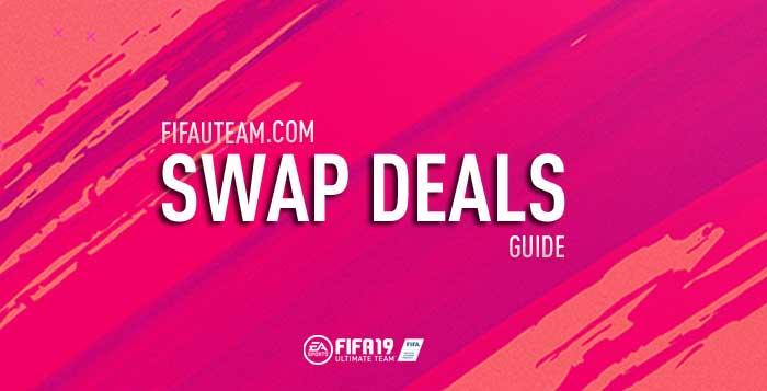 FIFA 19 Swap Deals Guide