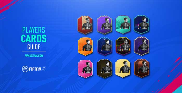 89a351a24 FIFA 19 Players Cards Guide - All the FUT 19 Players Cards Explained