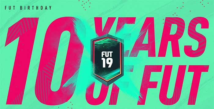 FUT Birthday para FIFA 19 Ultimate Team - Guia Completo
