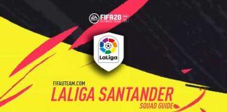 FIFA 20 La Liga Squad Guide